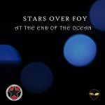 Cover:Stars Over Foy – At The End Of The Ocean [DIGITAL]