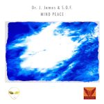 Cover:Dr. J. James & S.O.F. – Mind Peace