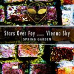 Cover:Stars Over Foy presents Vienna Sky – Spring Garden