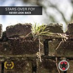 Cover:Stars Over Foy – Never Look Back